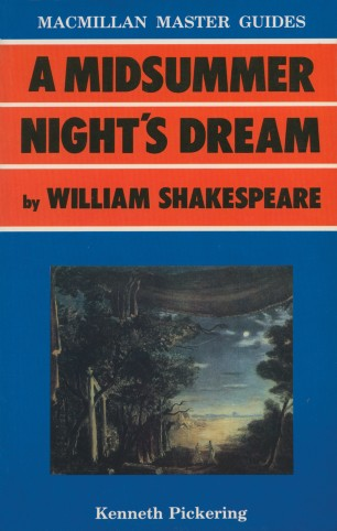 A Midsummer Night's Dream by William Shakespeare :