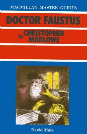 Doctor Faustus by Christopher Marlowe :