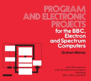 Program and Electronic Projects for the BBC, Electron and