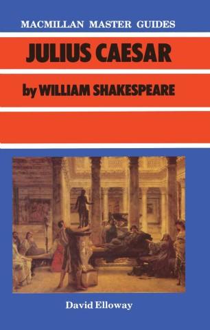 Julius Caesar by William Shakespeare :