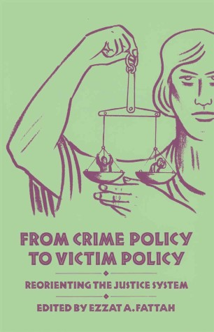 From Crime Policy to Victim Policy