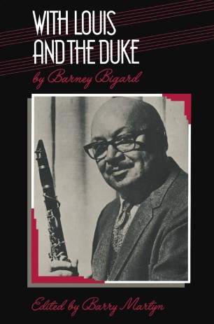 With Louis and the Duke : The Autobiography of a Jazz Clarinetist
