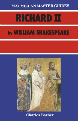 Richard II by William Shakespeare :