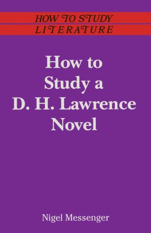How to Study a D. H. Lawrence Novel :