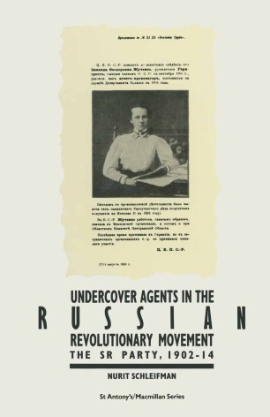 Undercover Agents in the Russian Revolutionary Movement