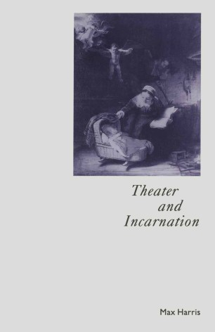 Theater and Incarnation :
