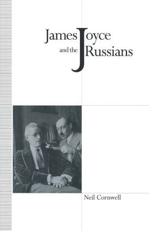 James Joyce and the Russians