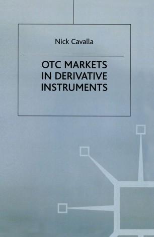OTC Markets in Derivative Instruments | SpringerLink