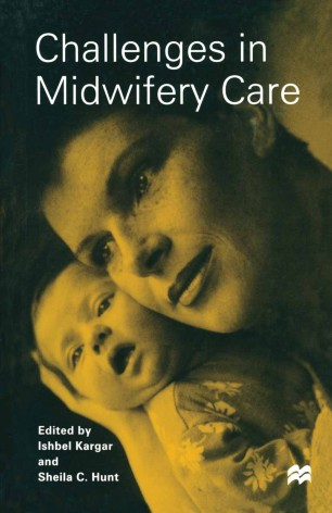 Challenges in Midwifery Care :