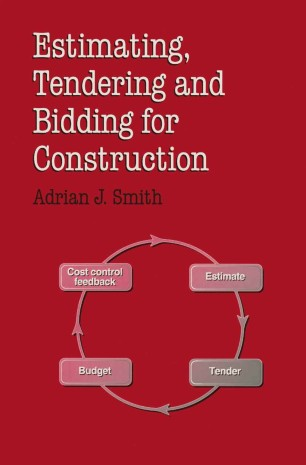 Estimating, Tendering and Bidding for Construction | SpringerLink