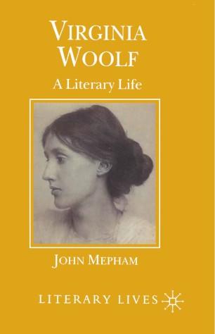 Virginia Woolf : A Literary Life