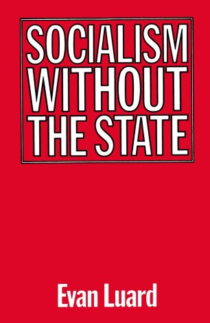 Socialism without the State