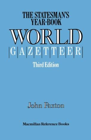 The Statesman's Year-Book World Gazetteer