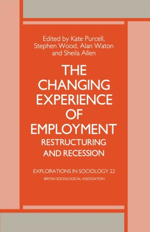 The Changing Experience of Employment