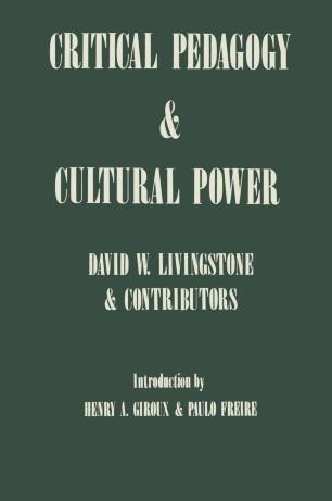 Critical Pedagogy and Cultural Power