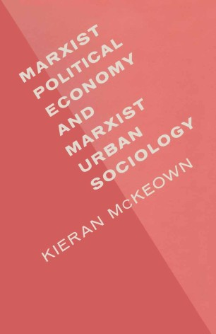 Marxist Political Economy and Marxist Urban Sociology