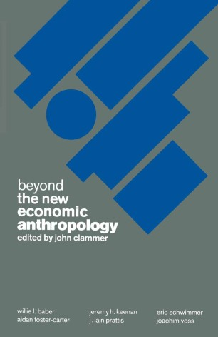 Beyond the New Economic Anthropology