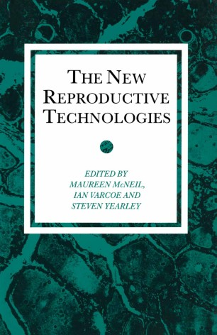 The New Reproductive Technologies