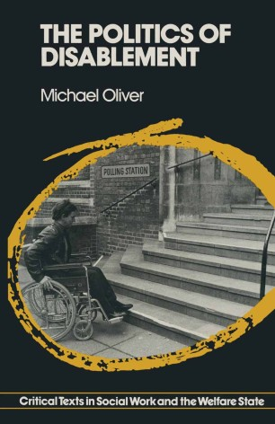 Book cover of The Politics of Disablement showing black and white photograph of person in wheelchair in front of a flight of stairs