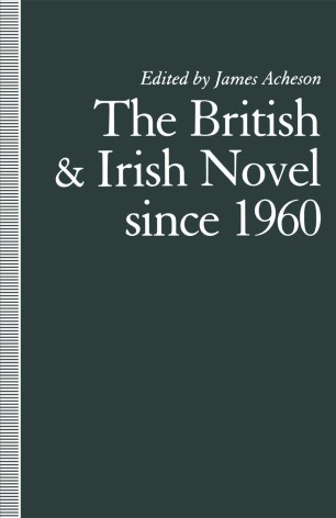 The British and Irish Novel Since 1960