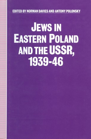 Jews in Eastern Poland and the USSR, 1939–46