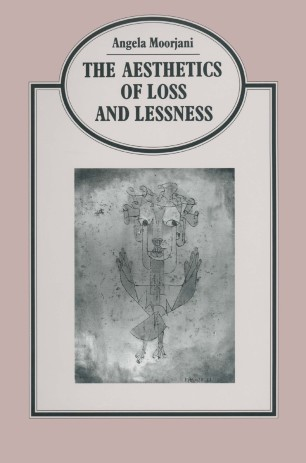 The Aesthetics of Loss and Lessness