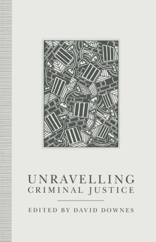 Unravelling Criminal Justice