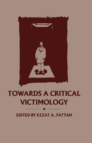 Towards a Critical Victimology