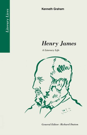 Henry James : A Literary Life