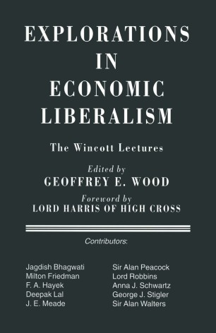 Explorations in Economic Liberalism