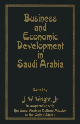 Business and Economic Development in Saudi Arabia   SpringerLink