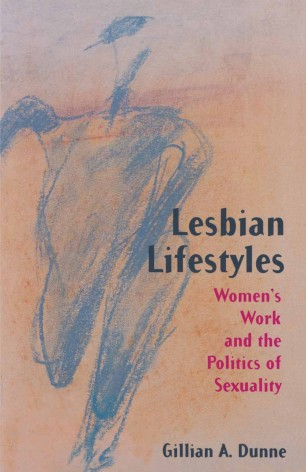 Lesbian Lifestyles : Women's Work and the Politics of Sexuality