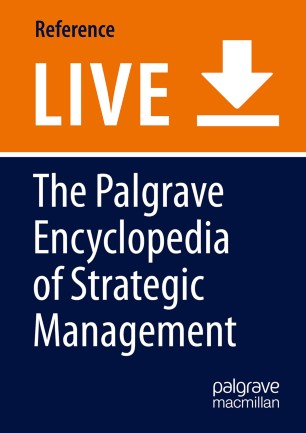 [The Palgrave Encyclopedia of Strategic Management]