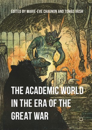 The Academic World in the Era of the Great War | SpringerLink
