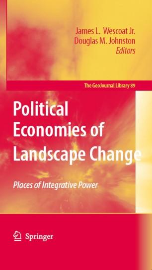 Political Economies of Landscape Change