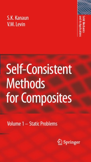 Self-Consistent Methods for Composites: Vol.1: Static Problems