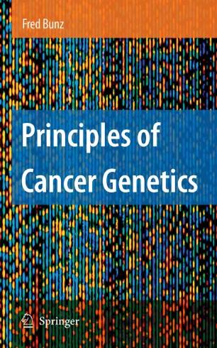 Principles of Cancer Genetics :