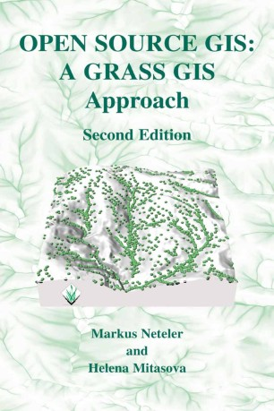 Open Source GIS: A Grass GIS Approach | SpringerLink