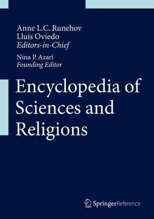 [Encyclopedia of Sciences and Religions]