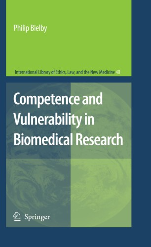 Competence and Vulnerability in Biomedical Research