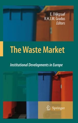 The Waste Market : Institutional Developments in Europe