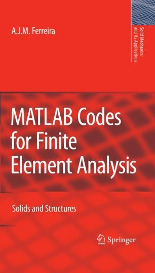 MATLAB Codes for Finite Element Analysis   SpringerLink