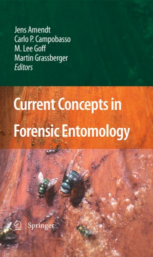 Current Concepts in Forensic Entomology   SpringerLink