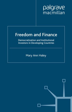 Freedom and Finance: Democratization and Institutional Investors in Developing Countries
