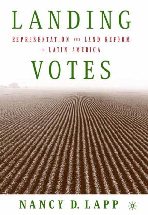 Landing Votes: Representation and Land Reform in Latin America
