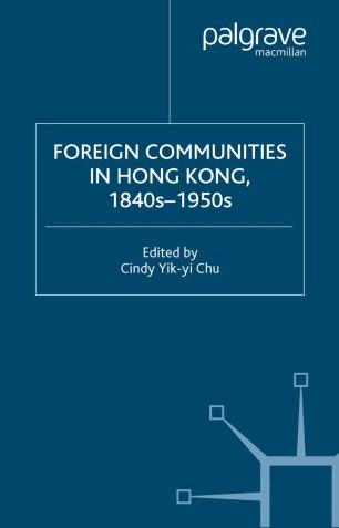 Foreign Communities in Hong Kong, 1840s–1950s