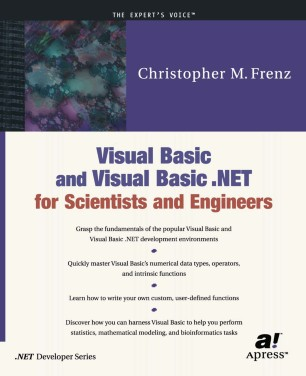 Visual Basic and Visual Basic  NET for Scientists and