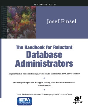 The Handbook for Reluctant Database Administrators