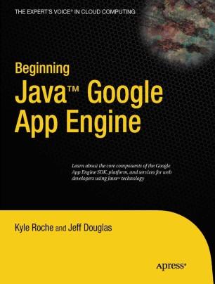 Beginning Java™ Google App Engine