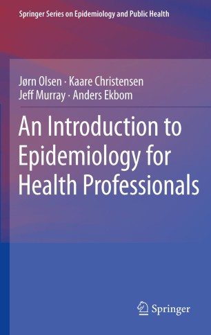 An Introduction to Epidemiology for Health Professionals :